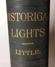 HISTORICAL LIGHTS, Little. With Personal Note From Charles E Little To His Son!