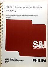 PHILIPS PM3267U Oscilloscope Operating Manual P/N 9499-440-24101