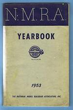 1953 NATIONAL MODEL RAILROAD ASSOCIATION NMRA / N.M.R.A. YEARBOOK