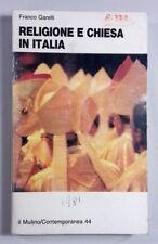 RELIGIONE E CHIESA IN ITALIA Franco Garelli IL MULINO 1991
