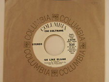 Chi Coltrane 45 GO LIKE ELIJAH stereo / mono ~ Columbia VG++