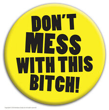 "Brainbox Candy ""Don't Mess Bitch"" badge funny hen do party cheap gift joke rude"