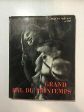 JACQUES PREVERT / D'IZIS BIDERMANAS : Grand Bal Du Printemps - 1951- Softcover