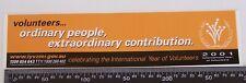 2001 INTERNATIONAL YEAR OF VOLUNTEERS AUSTRALIA ADVERTISING PROMO STICKER DECAL