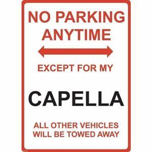 "Metal Sign - ""NO PARKING EXCEPT FOR MY CAPELLA"" Mazda"