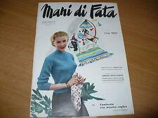 RIVISTA MANI DI FATA N.2 1955 TAVOLA DISEGNI MODELLO TAGLIATO SOTTOVESTE MUTANDE
