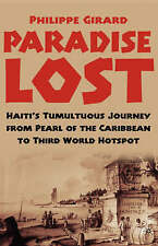 Paradise Lost: Haiti's Tumultuous Journey from Pearl of the Caribbean-ExLibrary