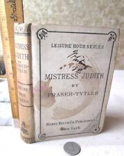 MISTRESS JUDITH; A CAMBRIDGESHIRE STORY,1875,C.C. Fraser-Tytler