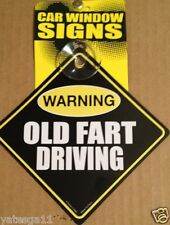 Warning Old Fart Driving Funny Auto Home Window Sign