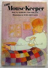 The Mouse Keeper Barbara Macfarlane & Margaret Lees 1st Ed HCDJ 1976 Very Scarce