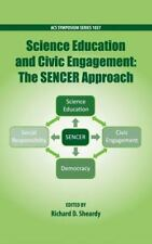 Science Education and Civil Engagement: The SENCER Approach (ACS Symposium Serie