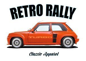 RENAULT 5 TURBO t-shirt. RETRO RALLY. CLASSIC CAR. RALLY CHAMPION. GORDINI.
