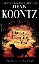 The Darkest Evening of the Year by Dean Koontz (2008, Paperback)