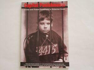CAPITAL PUNISHMENT--CRIME & PRISON IN VICTORIAN TIMES--STEVE JONES--2007