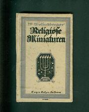 Religiöse Miniaturen Weltliche Andachten von William Wolfensberger 1917 Erstaufl
