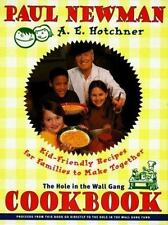 The Hole in the Wall Gang Cookbook : Kid-Friendly Recipes for Families to...