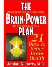 The Brainpower Plan: 21 Days to Better Brain Health,Davis, Jordan,New Book mon00