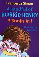 A Handful of Horrid Henry (3 books in 1), Francesca Simon, Used Excellent Book