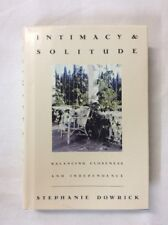 Intimacy & Solitude and Stephanie Dowrick 1994 (HC)-VG 1st American Edition