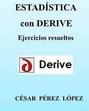 ESTADISTICA con DERIVE. Ejercicios Resueltos by Cesar Lopez (2013, Paperback)