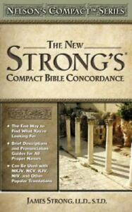 Nelson's Compact Series: Compact Bible Concordance by James Strong: New