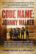 Code Name: Johnny Walker: The Extraordinary Story of the Iraqi Who Risked Everyt