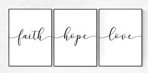 Set of 3 Prints - Faith, Hope, Love Prints - Quote Prints