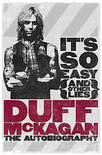It's So Easy (and Other Lies): The Autobiography by McKagan, Duff
