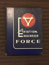 Book, AVIATION ENGINEER FORCE - WOLTERS AFB TX, ORLANDO AFB FL, BEALE AFB CA