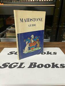 Borough Of Maidstone Official  Guide - I R A Grove & Alfred Joyce - circa 1960s