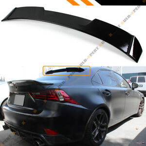 F STYLE GLOSS BLACK REAR WINDOW ROOF SPOILER FOR 2014-20 LEXUS IS200 IS250 IS350