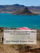 Eléments de Droit International Privé à Madagascar by Jean-Bernard...
