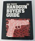 HANDGUN BUYER'S GUIDE Manual to Buying Owning Personal Firearm by Gun Tests 1996