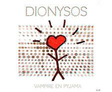 DIONYSOS - VAMPIRE EN PYJAMA - CD ALBUM NEUF SOUS CELLOPHANE