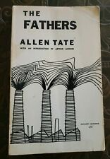 THE FATHERS by ALLEN TATE, with an introduction by ARTHUR MIZENER 1972, paperbk