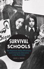 Survival Schools: The American Indian Movement and Community Education in the Tw