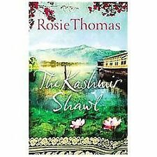 The Kashmir Shawl : A Novel by Rosie Thomas (2012, Paperback)
