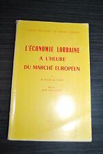 L'économie Lorraine à l'heure du marché européen - Charles de Vaulx