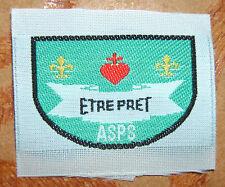 """INSIGNE TISSU SCOUT """" ETRE PRET """" ASPS - ASS.DE SAUVEGARDE DU PATRIMOINE SCOUT"""