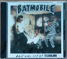 BATMOBILE - Bail Was Set At $6,000,000 PSYCHOBILLY / ROCKABILLY CD (NEW)