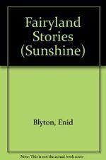 Fairyland Stories (Sunshine),Enid Blyton