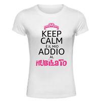 T-Shirt Addio Al Nubilato - Keep Calm è il mio Addio al Nubilato