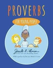 NEW - Proverbs for Young People by Levin, Jack E.