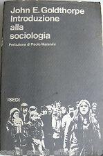 JOHN ERNEST GOLDTHORPE INTRODUZIONE ALLA SOCIOLOGIA ISEDI 1976
