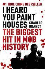 I Heard You Paint Houses : Now Filmed As the Irishman Directed by Martin Scor...