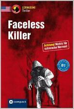 Faceless Killer - Thriller auf Englisch für Fortgeschrittene - lesen & lernen