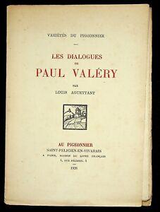 🌓 EO Louis AGUETTANT Les Dialogues de Paul Valéry Pigeonnier 1926 NÉMOZ BURNOT