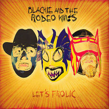 NEW - Let's Frolic [Digipak] - Blackie & The Rodeo Kings (CD, 2006 True North)