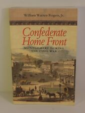 Confederate Home Front - Montgomery, Alabama during the American Civil War