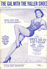 "MEET ME IN LAS VEGAS Sheet Music ""Gal With The Yaller Shoes"" Cyd Charisse"
